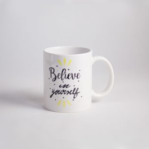 believe in yourself cup